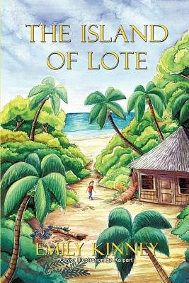 The Island of Lote (Paperback): Emily Kinney