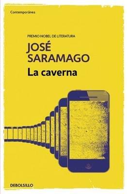 La Caverna / The Cave (Spanish, Paperback): Jose Saramago