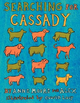 Searching for Cassady (Paperback): Anne Moore