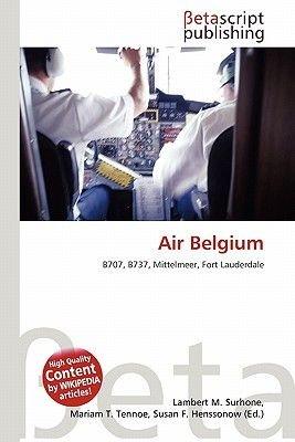 Air Belgium (English, German, Paperback): Lambert M. Surhone, Miriam T. Timpledon, Susan F. Marseken