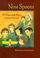 Nine Spoons - A Chanukah Story (Hardcover): Marci Stillerman