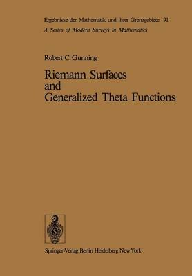 Riemann Surfaces and Generalized Theta Functions (Paperback, Softcover reprint of the original 1st ed. 1976): Robert C. Gunning