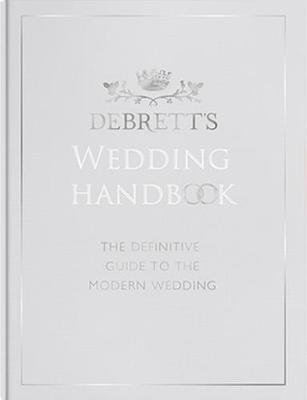 Debrett's Wedding Handbook (Hardcover, 2nd Revised edition): Lucy Hume