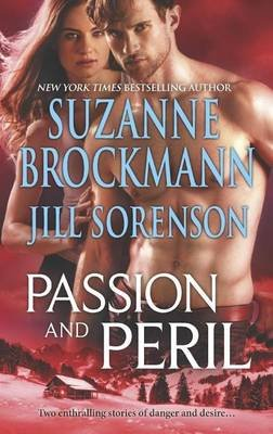 Passion and Peril (Electronic book text): Suzanne Brockmann, Jill Sorenson