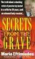 Secrets from the Grave (Paperback, St. Martin's Paperbacks Ed): M. Eftimiades