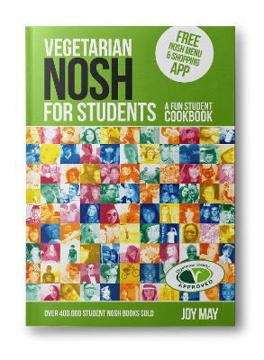 Vegetarian NOSH for Students - A Fun Student Cookbook  - Photo with Every Recipe - Vegetarian Society Approved (Paperback, 3rd...