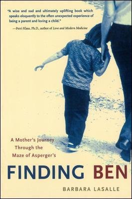 Finding Ben - A Mother's Journey Through the Maze of Asperger's (Paperback, New ed): Barbara Lasalle
