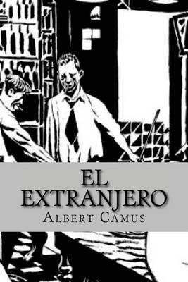 El Extranjero (Spanish Edition) (Spanish, Paperback): Albert Camus