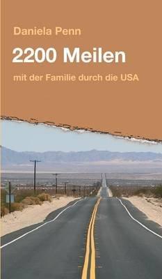 2200 Meilen (German, Hardcover): Daniela Penn