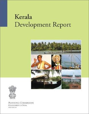 Kerala Development Report (Paperback): Government of India Planning Commission