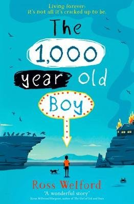 The 1,000-year-old Boy (Paperback, Edition): Ross Welford