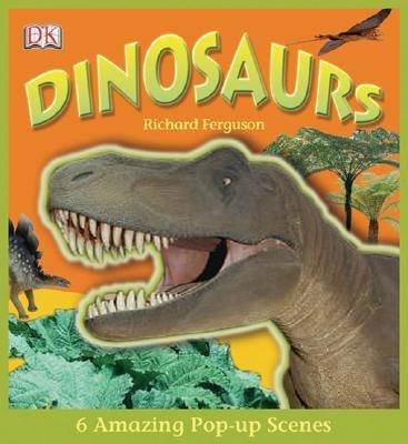 Dinosaurs! (Hardcover): Richard Ferguson