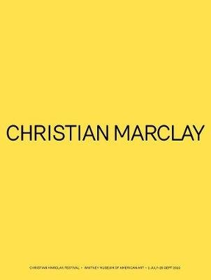 Christian Marclay - Festival (Paperback): Whitney Museum of American Art