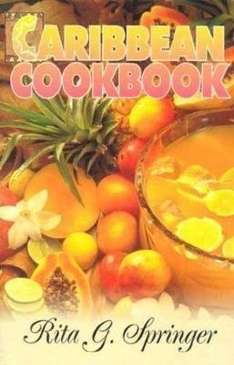Caribbean Cookbook (Paperback, New edition): Rita G. Springer