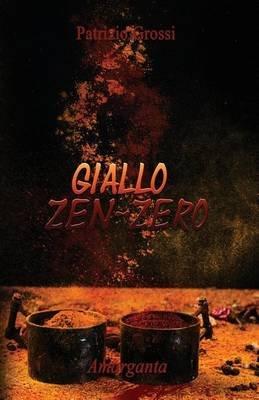 Giallo Zen-Zero (Italian, Paperback): Patrizio Grossi