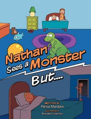 Nathan Sees a Monster But... (Paperback): Parisa Mardani