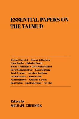 Essential Papers on the Talmud (Paperback, New): Michael Chernick