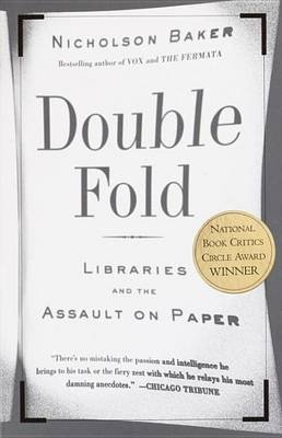 Double Fold (Electronic book text): Nicholson Baker