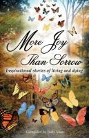 More Joy Than Sorrow (Paperback): Judy Voss
