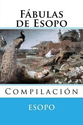 Fabulas de Esopo - Compilacion (Spanish, Paperback): Esopo