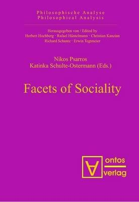 Facets of Sociality (Electronic book text): Nikos Psarros, Katinka Schulte-Ostermann