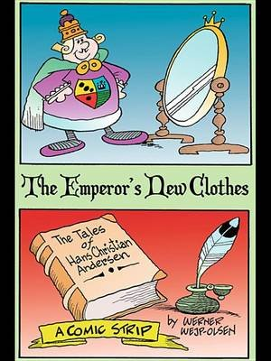 The Emperor's New Clothes (Electronic book text): Werner Wejp-Olsen, Hans Christian Andersen