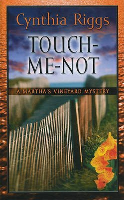 Touch-Me-Not (Large print, Hardcover, large type edition): Cynthia Riggs