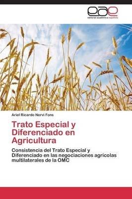 Trato Especial y Diferenciado En Agricultura (Spanish, Paperback): Nervi Fons Ariel Ricardo