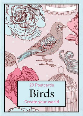 Birds - Create Your World Postcard (Postcard book or pack): New Holland Publishers