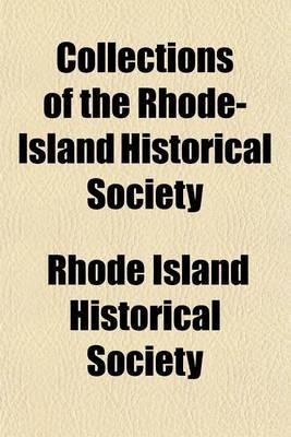 Collections of the Rhode-Island Historical Society (Volume 4) (Paperback): Rhode Island Historical Society
