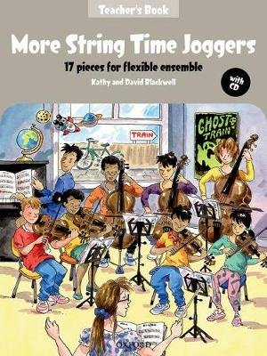 More String Time Joggers - 17 pieces for flexible ensemble (Paperback, Teacher's book + CD): David Blackwell, Kathy...