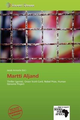 Martti Aljand (Paperback): Jacob Aristotle