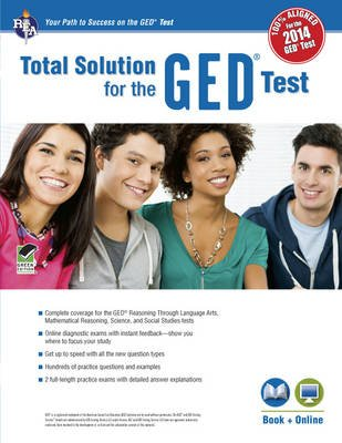 GED(R)Test, Rea's Total Solution for the 2014 GED(R) Test (Paperback): Laurie Callihan, Stephen Reiss, Lisa Mullins,...