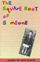 The Square Root of Someone (Hardcover): Anne Brandt
