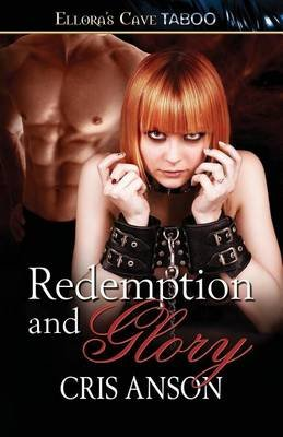 Redemption and Glory (Paperback): Cris Anson