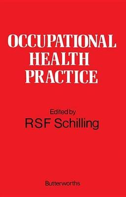Occupational Health Practice (Electronic book text): R S Schilling