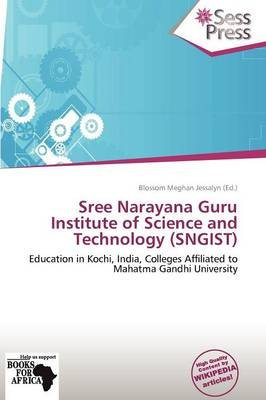 Sree Narayana Guru Institute of Science and Technology (Sngist) (Paperback):