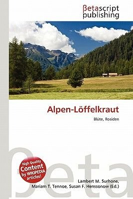 Alpen-L Ffelkraut (German, Paperback): Lambert M. Surhone, Mariam T. Tennoe, Susan F. Henssonow
