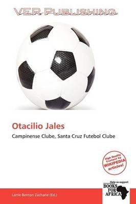 Otacilio Jales (Paperback): Larrie Benton Zacharie