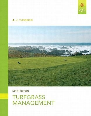 Turfgrass Management (Paperback, 9th Revised edition): A.J. Turgeon