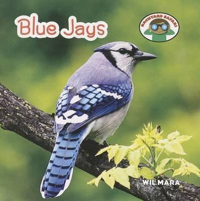 Blue Jays (Paperback): Wil Mara