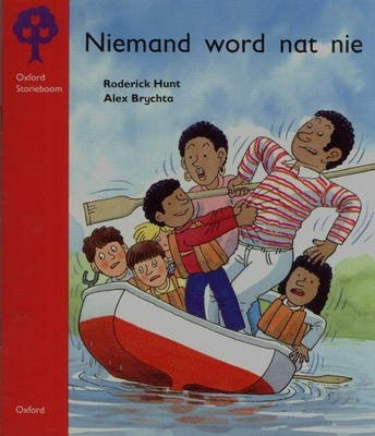Niemand word nat nie: Fase 4 pak A (Afrikaans, Paperback): R. Hunt, A. Brychta, A. Stimie