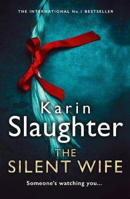 The Silent Wife (Paperback): Karin Slaughter