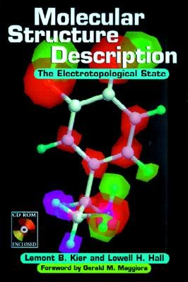 Molecular Structure Description - The Electrotopological State (Electronic book text): Lemont B. Kier, Lowell H. Hall
