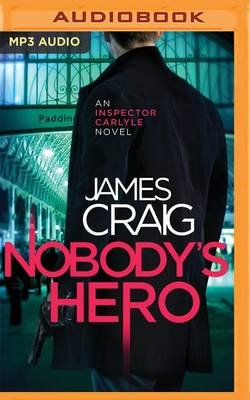 Nobody's Hero (MP3 format, CD): James Craig
