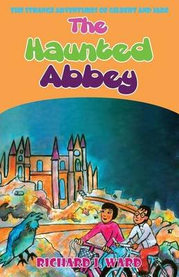 The Haunted Abbey (Paperback): Richard Ward