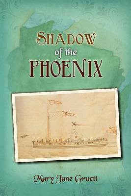 Shadow of the Phoenix (Paperback): Mary Jane Gruett
