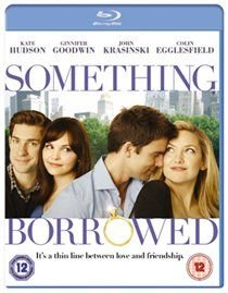 Something Borrowed (Blu-ray disc): Kate Hudson, Ginnifer Goodwin, John Krasinski, Steve Howey, Ashley Williams, Colin...