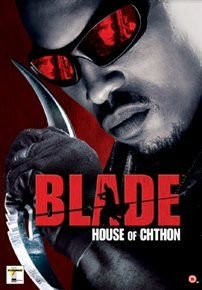 Blade: House of Chthon (DVD): Sticky Fingaz, Jill Wagner, Jessica Gower, Neil Jackson, Nelson Lee