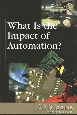 What Is the Impact of Automation? (Paperback): Roman Espejo